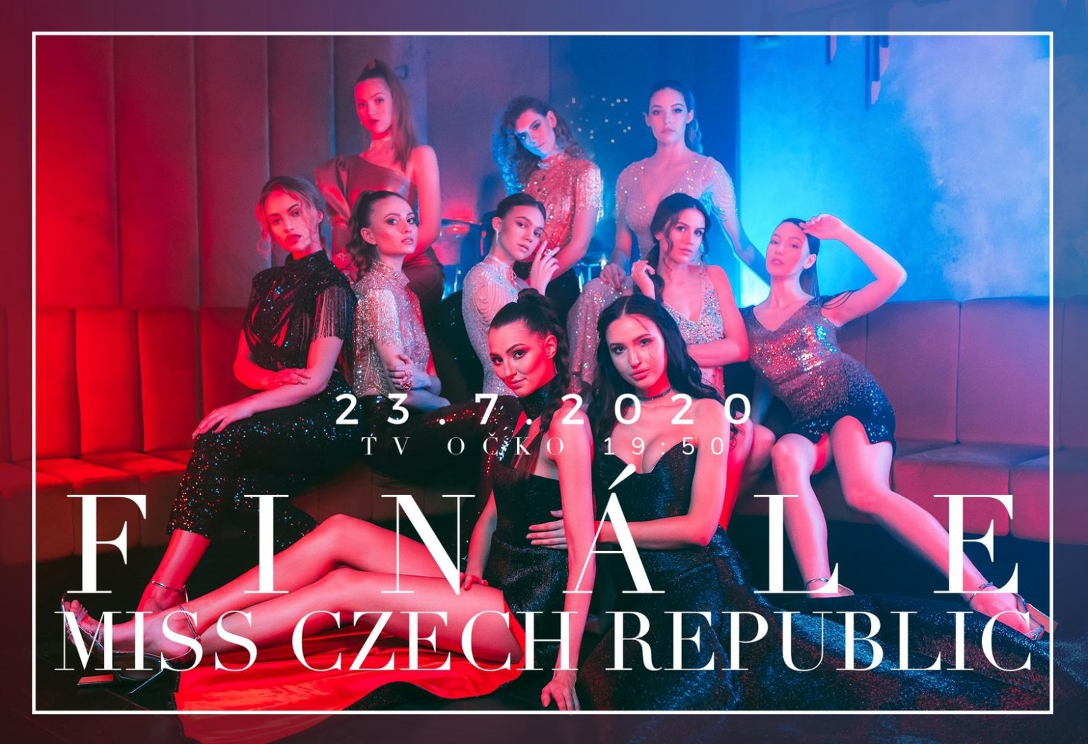 Finále MISS CZECH REPUBLIC 2020 23.7.2020 , 19:50 TV ÓČKO